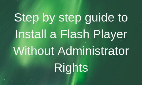 install adobe flash player firefox without admin rights